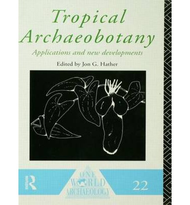Tropical Archaeobotany