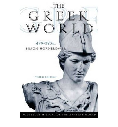 The Greek World, 479-323 B.C.