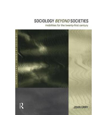 Sociology Beyond Societies