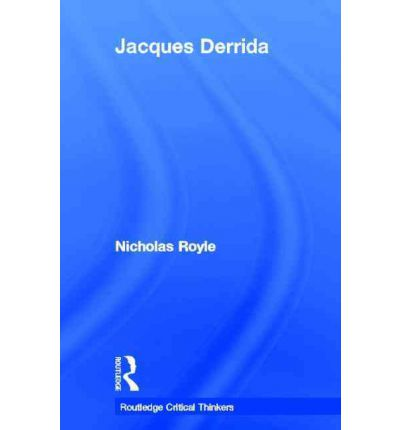 an analysis of the topic of deconstruction in the literary criticism by jacques derrida