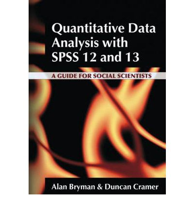 Quantitative Data Analysis with SPSS 12 and 13