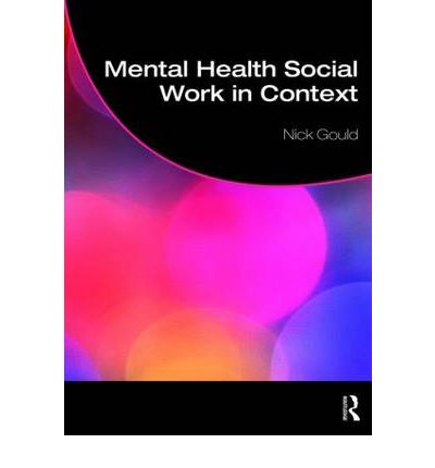 social context of mental health and Such psychosocial risks accumulate during life and increase the chances of poor mental health and access to proper nutrition and to health and social.