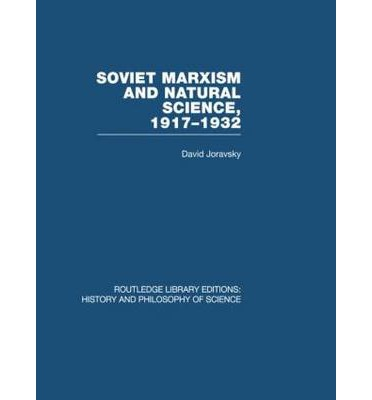 Soviet Marxism And Natural Science