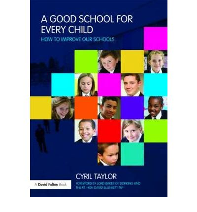 A Good School for Every Child : How to Improve Our Schools