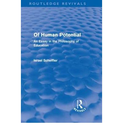 of human potential an essay in the philosophy of education