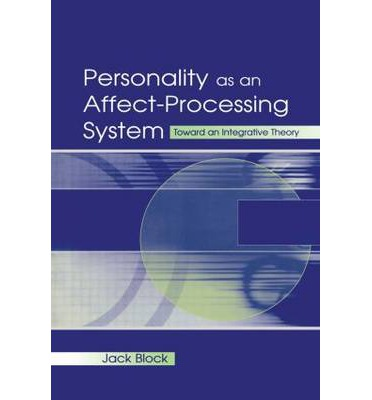 Descargar kindle books Personality As An Affect-processing System : Toward An Integrative Theory by Jack Block 9780415653800 (Spanish Edition) PDF RTF DJVU