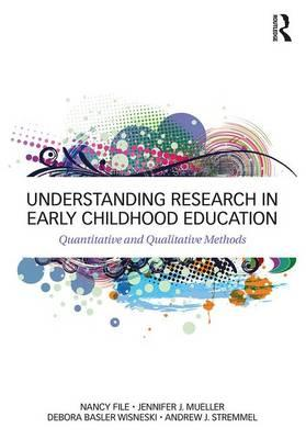 Understanding Research in Early Childhood Education : Quantitative and Qualitative Methods