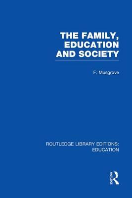 The Family, Education and Society