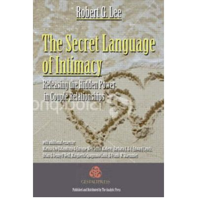 language and intimacy We fail to learn the language of intimacy if one of our childhood parents is depressed, wounded, bitter, emotionally absent or abusive in these cases we often become even more proficient in the other two languages in an attempt to compensate for the language we lack.