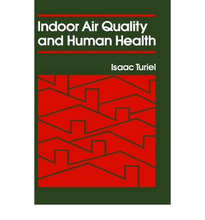 Indoor Air Quality and Human Health