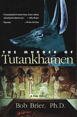 The Murder of Tutankhamen