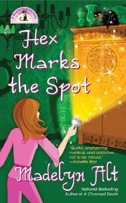Hex Marks the Spot: A Bewitching Mystery