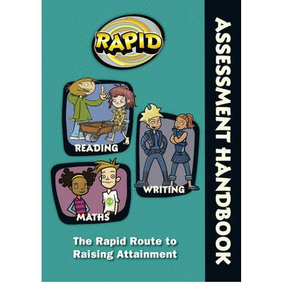 Rapid - Assessment Handbook: The Rapid Route to Raising Attainment