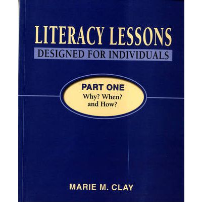 Literacy Lessons Designed for Individuals Part One: Why? When? and How?