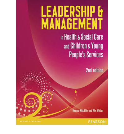 Leadership and Management in Health and Social Care Level 5: Level 5
