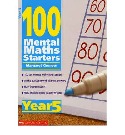 100 Mental Maths Starters: Year 5