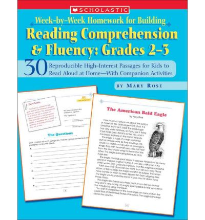 Week-By-Week Homework for Building Reading Comprehension & Fluency: Grades 2-3 : 30 Reproducible High-Interest Passages for Kids to Read Aloud at Home--With Companion Activities