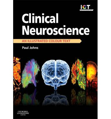 Clinical Neuroscience: An Illustrated Colour Text