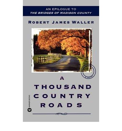 A Thousand Country Roads