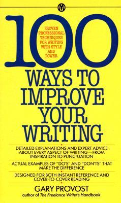 Provost Gary : 100 Ways to Improve Your Writing