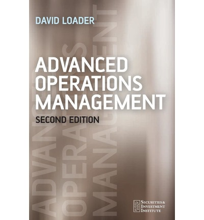 om0013 advanced production and operations management Operations management is a multi-disciplinary field that focuses on managing all aspects of international journal of operations and production management july.