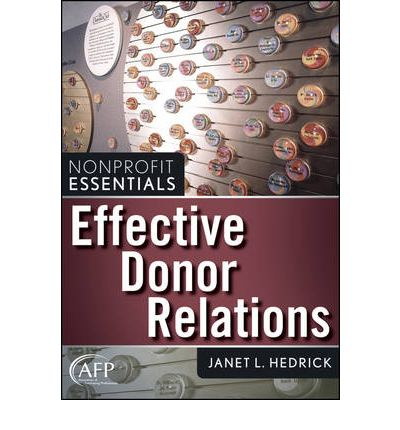 Effective Donor Relations : Janet L. Hedrick : 9780470040362