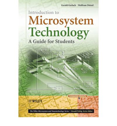 Introduction to Microsystem Technology : A Guide for Students