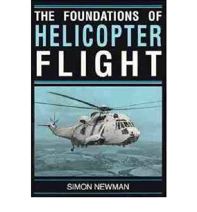 The Foundations of Helicopter Flight