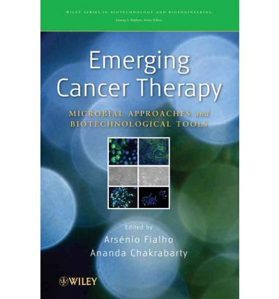 download Emerging Cancer Therapy : Microbial Approaches and Biotechnological Tools – Arsenio Fialho, Ananda M. Chakrabarty