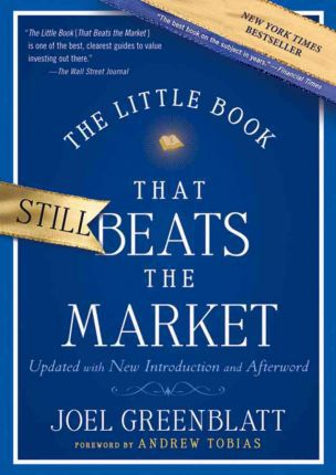 The Little Book That Still Beats the Market: Your Safe Haven in Good Times or Bad