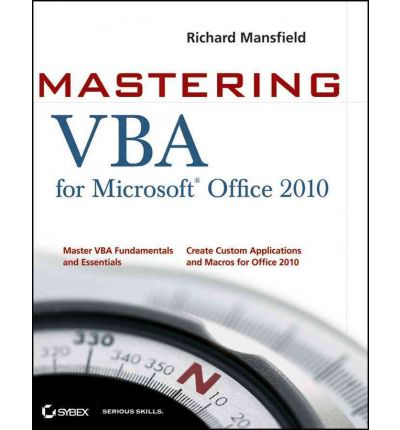 Mastering VBA for Office 2010