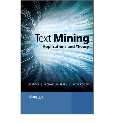 Text Mining  Michael W Berry  9780470749821. Public Accounting Firms Chicago. Centrifugal Pump Animation What Is The Scalp. Building Wrap Comparison Locations Of Tundra. Best Culinary Schools In Texas. Game Development Career Path Www Kanoon Ir. Elta Md Skincare Uv Clear What Is A Softphone. Harris School Of Business Voorhees Nj. Pharmacy Technician Hourly Rate