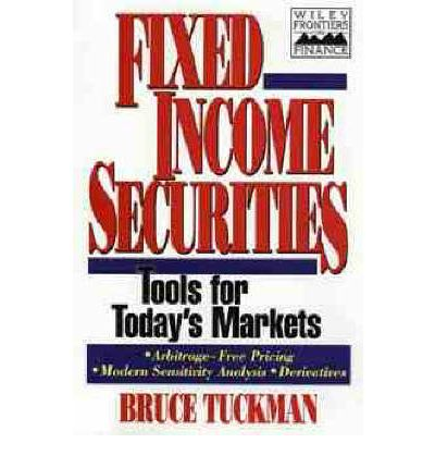 Fixed Income Securities : Bruce Tuckman : 9780471112143