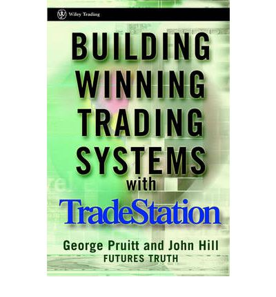Building winning trading systems with tradestation - wiley