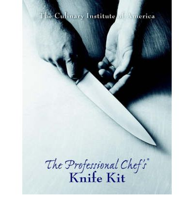 professional chef 39 s knife kit the culinary institute of america 9780471349976. Black Bedroom Furniture Sets. Home Design Ideas