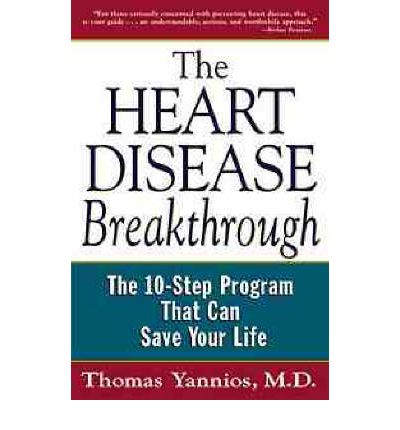 The Heart Disease Breakthrough : The 10-step Program That Can Save Your Life