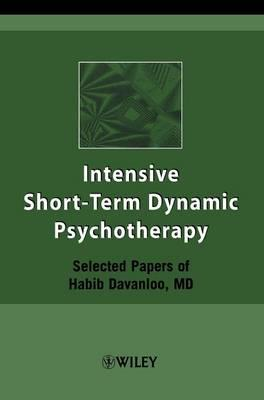 intensive short-term dynamic psychotherapy selected papers of habib davanloo Habib davanloo was a proponent of brief therapy and developed intensive short-term dynamic psychotherapy(is-tdp) he was professor of psychiatry at mcgill university.