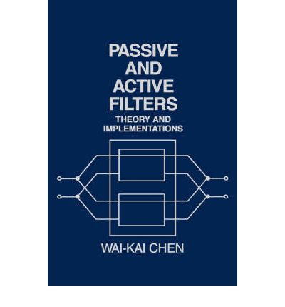 Passive active and digital filters wai-kai chen