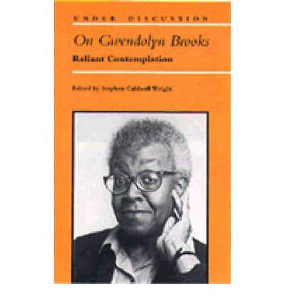 "gwendolyn brooks essays Free essay: ""a song in the front yard"", by gwendolyn brooks, illustrates the  desire people develop to experience new things and live life according to their."
