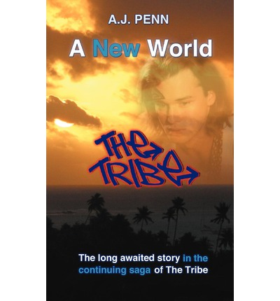 The Tribe : A New World