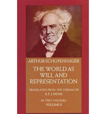 The World as Will and Representation: v. 2