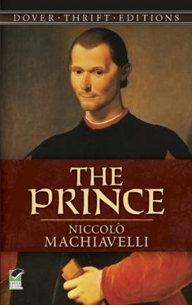 the concept of virtue in machiavellis book the prince The authority conflict machiavelli  he illustrates his concept of virtue  she imprisoned a member of parliament for introducing a bill to change the prayer book.