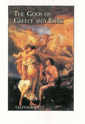 The Gods of Greece and Rome