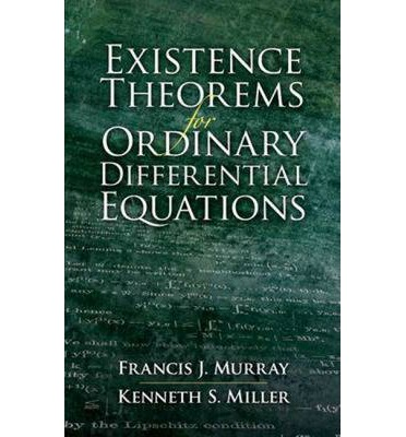 Existence Theorems for Ordinary Differential Equations  Dover Books on Mathem...