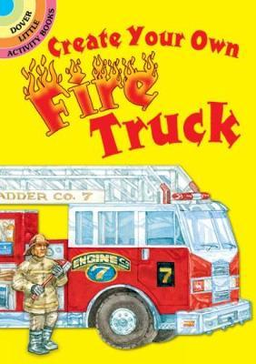 Create Your Own Fire Truck