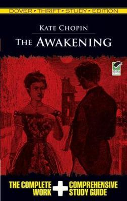 Kate Chopin: The Awakening