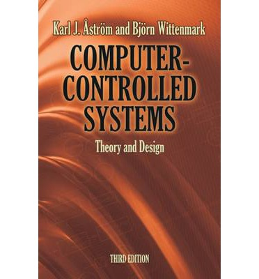 Computer Controlled Systems Theory And Design Astrom