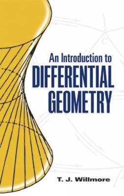 an introduction to differential geometry tj willmore free pdf