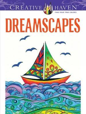 Creative Haven Dreamscapes Coloring Book Miryam Adatto