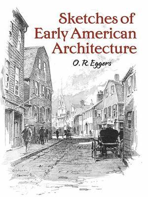 Sketches of Early American Architecture